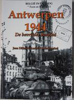 Boek ANTWERPEN 1944 Bevrijding 150 Foto's Kallo Doel Sint Anneke Borgerhout Merksem Wehrmacht Deurne WO2 - Guerra 1939-45