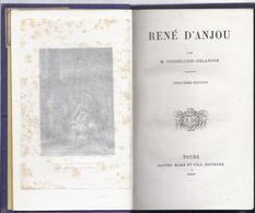 1866 RENE D' ANJOU M. CORDELLIER - DELANOUE TOURS MAME EDITEURS AVEC 6 GRAVURES - 1801-1900