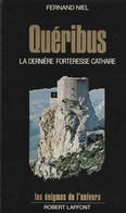 Quéribus- La Dernière Forteresse Cathare - Fernand Niel - Geschiedenis