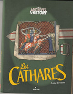 Les Cathares - Anne Brenon - Geschiedenis