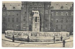 5000  KÖLN, RÖMERBRUNNEN AM APPELLHOFPLATZ   ~ 1915 - Koeln
