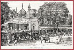 Delhi. La Mosquée D'Or. Inde. Illustration G Garcia. Larousse 1922. - Documentos Históricos