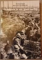 (1914-1918) Overleven In Een Grote Oorlog. Herinneringen Van Een Infanterist 1914-1918. - Oorlog 1914-18