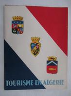 TOURISME EN ALGERIE : Revue Illustrée OFALAC : OFFICE ALGERIEN D'ACTION ECONOMIQUE Et TOURISTIQUE - 1952 - Storia