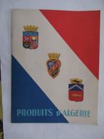 PRODUITS D'ALGERIE : Revue Illustrée OFALAC : OFFICE ALGERIEN D'ACTION ECONOMIQUE Et TOURISTIQUE - 1952 - Storia