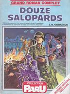 """Douze Salopard 1944. Débarquement. Nathanson. Roman Complet Suivi D'une Dossier """"Missions Spéciales"""" - Guerra 1939-45"""