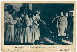 BENITO MUSSOLINI - MERAVIGLIOSO....- ISTITUZIONE DELLA MEMORIA - BRESCIA - FASCISMO - Vedi Retro - War 1939-45