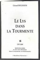 """49 - MONTILLIERS ( Et Son Curé Réfractaire ) - Beau Livre De 300 Pages """" Le Lys Dans La Tourmente """" - 1787-1809 - Pays De Loire"""