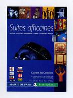 Suites Africaines. Peinture, Sculpture, Photo, Cinéma, Littérature, Musique. Couvent Des Cordeliers, Paris. Revue Noire - Exhibitions