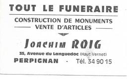 PERPIGNAN - JOACHIM ROIG - TOUT LE FUNERAIRE AV DU LANGUEDOC HAUT VERNET - CDV - Tarjetas De Visita
