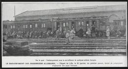 1919  --  LILLE . RAPATRIEMENT DES PRISONNIERS ALLEMANDS CONVOI EN GARE  . 3U666 - Non Classificati
