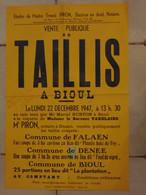 JM06.02 / VIEUX PAPIERS /  AFFICHE  NOTARIALE /  VENTE DE TAILLIS /  BIOUL - DENEE - FALAEN  -  1947 - Manifesti