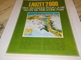 ANCIENNE PUBLICITE VACANCES POUR LA VIE LAUZET 2000  1968 - Altri