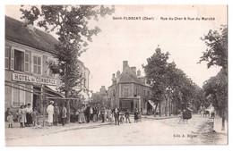 Saint-Florent - Rue Du Cher Et Rue Du Marché - édit. A. Bègue  + Verso - Saint-Florent-sur-Cher