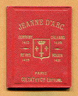 JEANNE D'ARC : DEPLIANT (7,5 X 9,5 Cm) Percaline Et Chromo - Historische Documenten