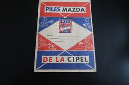 Ancien Protège-cahier: Piles MAZDA De La CIPEL - Accumulators