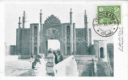AK OLD  POSTCARD -  IRAN - PERSE - PORTE ROYALE , TEHERAN - PRIMI '900 - A42 - Iran