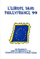 """★ """" L'EUROPE DANS PHILEXFRANCE 99 """" Sur Livret Commémoratif De 20 Pages De 1999. - Unclassified"""