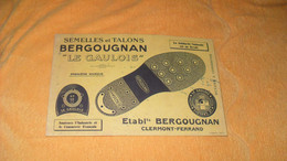 BUVARD ANCIEN SEMELLES ET TALONS BERGOUGNAN LE GAULOIS...ETABLISSEMENTS BERGOUGNAN CLERMONT FERRAND - B
