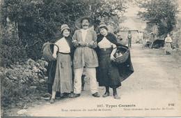 23 - TYPES CREUSOIS - Nous Revenons Du Marché De Guéret - Guéret