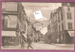 Chaumont Rue De Choignes - Roger Lapetite - Chaumont