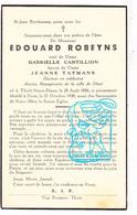 DP Burgemeester Diest - Dr. Edouard Robeyns ° OLV-Tielt Tielt-Winge 1856 † Diest 1938 X G. Cantillion Xx J. Taymans - Andachtsbilder
