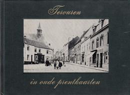 Tervuren In Oude Prentkaarten - Tervuren En Cartes Postales Anciennes - Tervuren