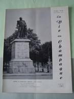 LA VIE EN CHAMPAGNE. NOTICE SUR LA STATUE DU MARECHAL DROUET ERIGEE A REIMS LE 28.10.1849.  AUTRES SUJET DANS LE DESCRIP - Champagne - Ardenne