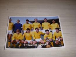 FOOTBALL CARTE POSTALE EQUIPE FC NANTES 1964-1965 - Sport