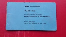 Slovenske Zeleznice.VOZNI RED Potniskih Vlakov Za Progo DOBOVA-ZIDANI MOST-DOBOVA - Europe