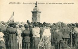 VARREDDES - INAUGURATION DU MONUMENT AUX MORTS De La Grande Guerre 1914-1918 - Other Municipalities