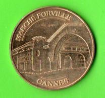 """06 - CANNES . """" LE MARCHÉ FORVILLE """" . MONNAIE DE PARIS 2009 - Réf. N° 59M - - 2009"""