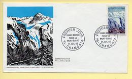 FDC N° 1454 - Le Tunnel Routier Du Mont-Blanc - 74 Chamonix 17/07/1965 - 1960-1969