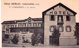 66 - Pyrenes Orientales -  FORMIGUERES - Hotel Merlat - Otros Municipios