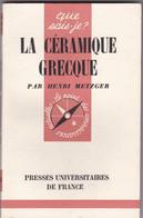 Henri Metzger - La Céramique Grecque - Art