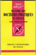 J. Droz - Histoire Des Doctrines Politiques Eb France - Politique