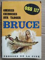 OSS 117 Ombres Chinoises Sur Tanger - Josette Bruce/ Presses De La Cité, 1967 - Otros