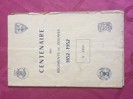 080221 - MILITARIA - PROGRAMME Centenaire Regiments Zouaves 1852 1952 N°0038 ALGER ALGERIE BAL Chacal Tigre - Other