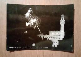 FIRENZE - Firenze Di Notte - Palazzo Vecchio E Fuochi Festa Di S. Giovanni - 1956 - Firenze (Florence)