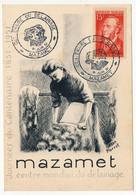 """FRANCE - MAZAMET - Carte Commémo """"Centre Mondial Du Délainage"""" - Cachet Temporaire 8 Juin 1951 S/15F J. Ferry - Matasellos Conmemorativos"""