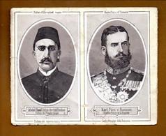 ABDUL HAMID, SULTAN DE L'EMPIRE TURQUE . KARL, CHARLES PRINCE DE ROUMANIE - Réf. N°11183 - - Histoire