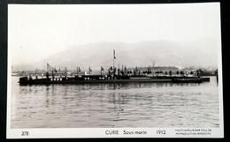 "SOUS-MARIN "" CURIE "" - Carte Photo Marius BAR Toulon - Submarines"
