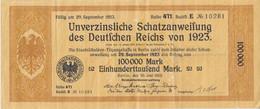 100000 Mark Unverzinsliche Schatzanweisung Des Deutschen Reichs Von 1923 - Imperial Debt Administration