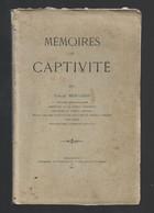 1897 - Mémoires De Captivité, Par Fabien Bergasse, Officier Démissionnaire - Rare - - 1801-1900