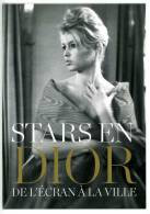 Brigitte Bardot Granville Villa Les Rhumbs Musée Christian DIOR Stars De L'écran à La Ville - Cinéma - Artisti