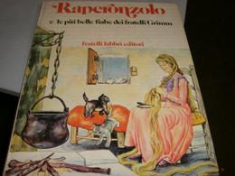 """LIBRO""""RAPERONZOLO E LE PIU' BELLE FIABE DEI FRATELLI GRIMM"""" FABBRI EDITORE -1 EDIZIONE 1977 - Tales & Short Stories"""