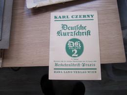 Karl Czerny Deutsche Kurzschrift 32 Pages - Libros Antiguos Y De Colección