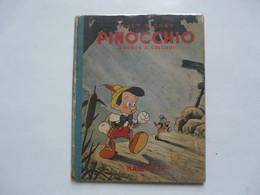 PINOCCHIO D'après C. COLLODI - Illustrations De WALT DISNEY - HACHETTE 1940 - Non Classificati