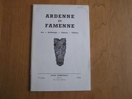 ARDENNE ET FAMENNE N° 4 Année 1964 Régionalisme Archéologie Chapelle Coumont Nassogne Dûché Bouillon Sberchamps Bourcy - België