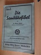 Die Sanitätsfibel Von 1939 - Militär & Polizei